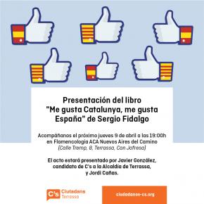 Presentación del libro 'Me gusta Catalunya, me gusta España' por Sergio Fidalgo